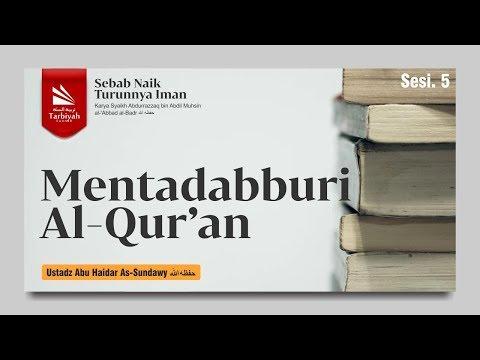 Sebab Naik Turunnya Iman | Ustadz Abu Haidar As-Sundawy