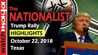 "Donald Trump's ""Nationalist"" Rally in Texas - October 22, 2018 #Maga"