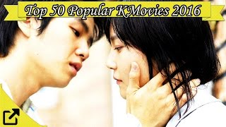 Top 50 Popular Korean Movies 2016 (All The TIme)