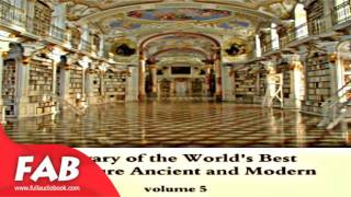 Library of the World's Best Literature, Ancient and Modern, volume 5 Part 1/2