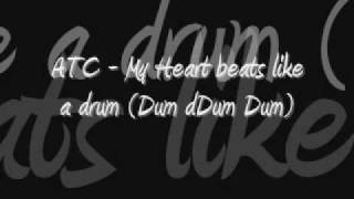 Watch ATC My Heart Beats Like A Drum video