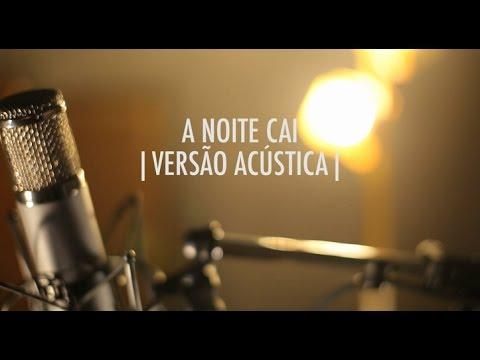 A Noite Cai  Versão Acústica  EP Vitor Kley