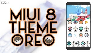 MIUI 8 Third Party Theme - Android Oreo v1 | 2017