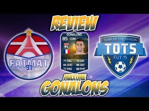 FUT15   TOTS Review   Maxime Gonalons (MDC : 85) ! [FR]
