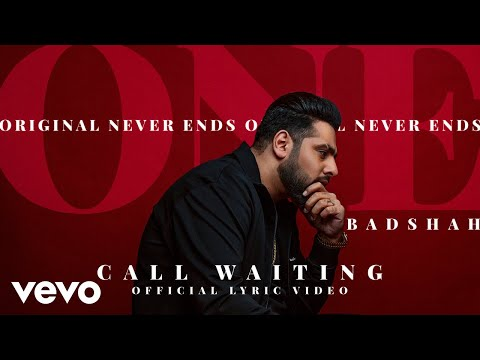 Badshah - Call Waiting|  ONE Album | Official Lyric Video