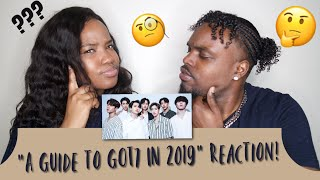 FIRST GOT7 REACTION | FULL 2019 GUIDE TO GOT7 | CHRISTINA & ED