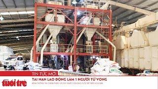 Tai nạn lao động làm 1 người tử vong