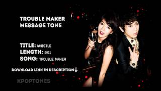 (Message Tone) Trouble Maker - Whistle