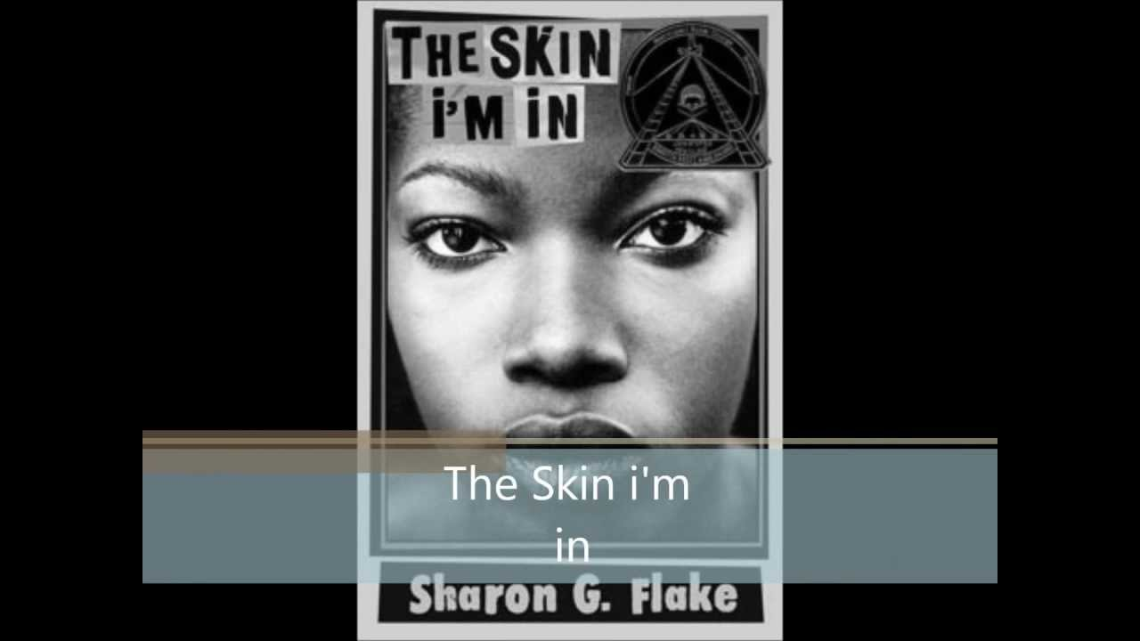 the skin im in book report The skin i'm in has 11,215 ratings and the-book-report the main character and narrator if the book the skin im in tells a story about her life.