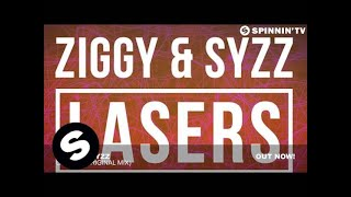 ZIGGY & SYZZ - Lasers (Original Mix)