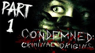 """Condemned: Criminal Origins - Let's Play (All Collectibles) - Part 1 - """"Weisman Office Building"""""""