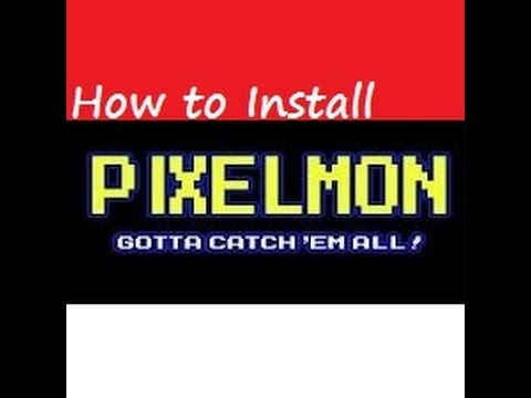 How to Install Pixelmon 3.0 for Minecraft