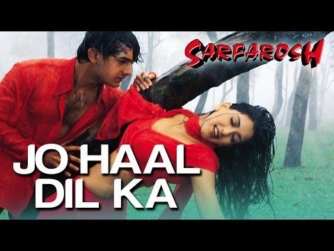 Jo Haal Dil Ka - Sarfarosh | Aamir Khan & Sonali Bendre | Alka...