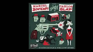 Marcel Bontempi & Carlos Slap - Young Souls  - El Toro Records