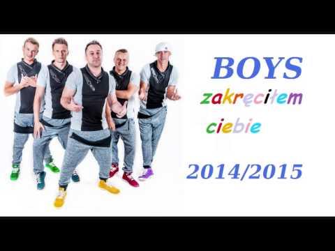 Boys - Zakręciłem Ciebie NOWOŚĆ 2014/2015