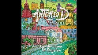 Antonio D - Från Karlshamn till Kingston