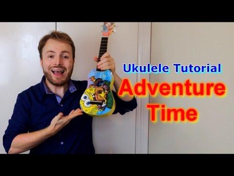 Adventure Time Opening Theme - Ukulele Tutorial!