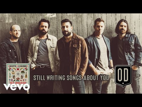 Old Dominion - Still Writing Songs About You (Audio)