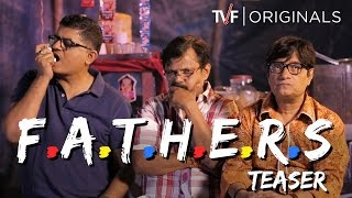 TVF FATHERS - Teaser | Ep 01-02-03 now streaming on TVFPlay (App/Website)