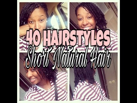 40 Hairstyles on Short Natural Hair