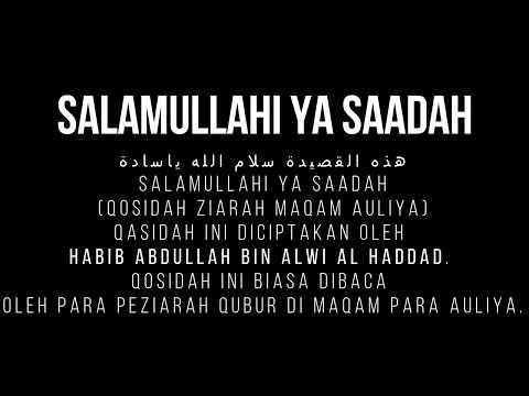 Salamullahi Ya Saadah