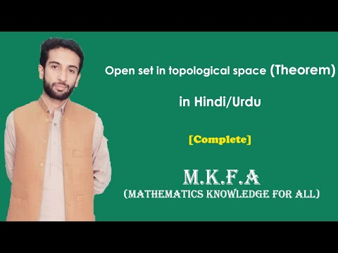 Open set in topological space (Theorem) Urdu/Hindi (M.K.F.A)