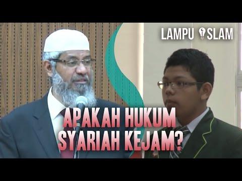 Apakah Hukum Syariah Kejam? | Dr. Zakir Naik