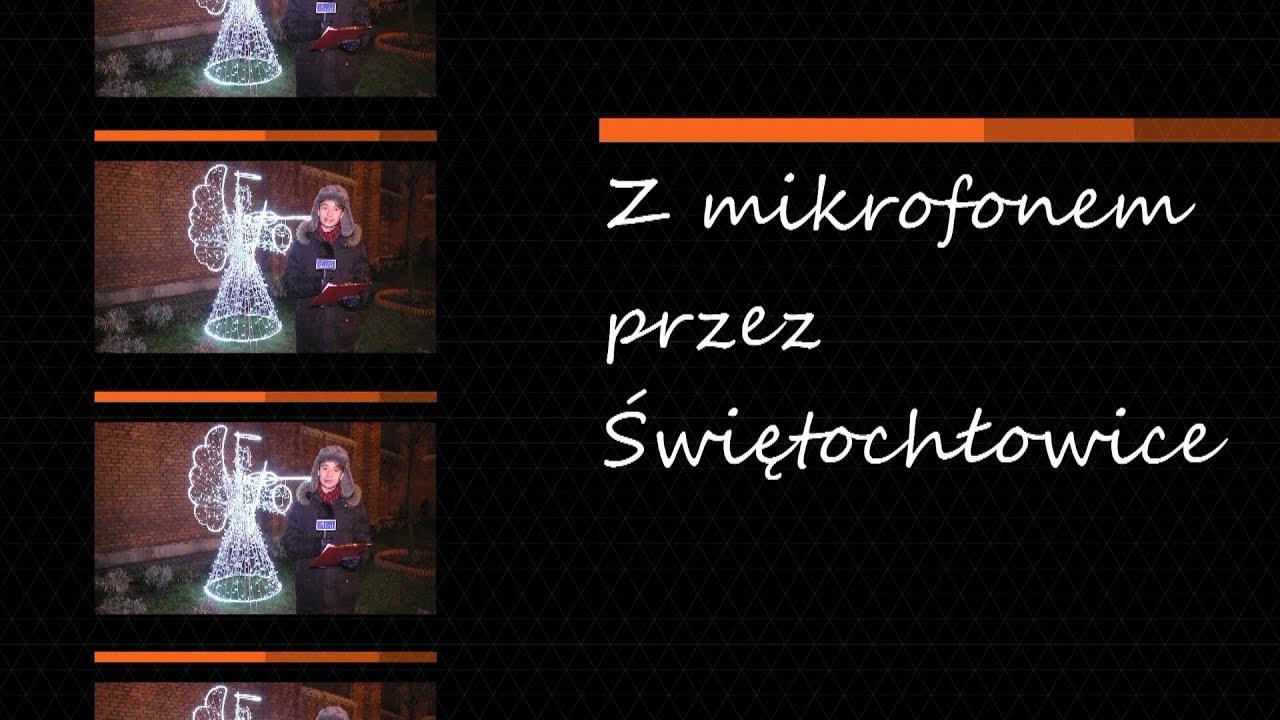 Z mikrofonem przez Świętochłowice, odc. 2
