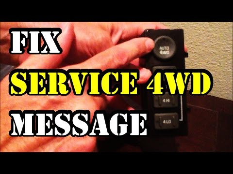 How to fix 'Service 4WD' message on 1999-2002 GMC Truck/SUV