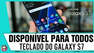 Disponível para todos! Teclado do Samsung GALAXY S7 para o seu Android