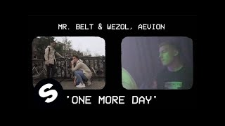 Mr. Belt & Wezol, Aevion - One More Day