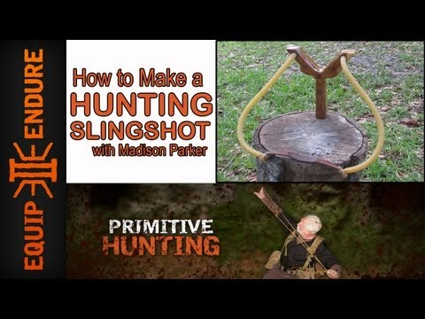 How to Make a Hunting Sling Shot, by Madison Parker Equip 2 Endure