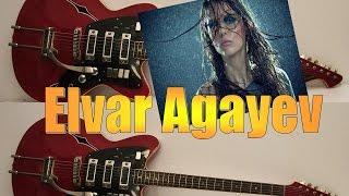 Elvar Agayev - gozelim
