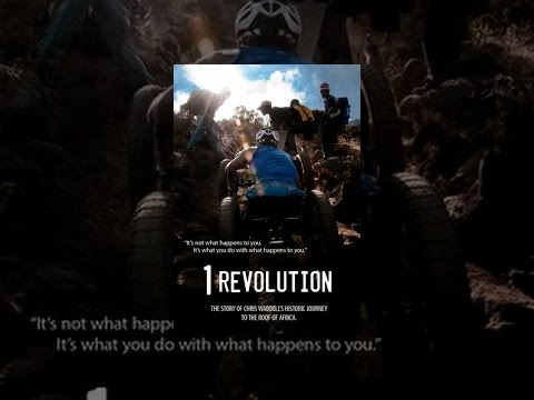 1 REVOLUTION: The story of Chris Waddell's historic journey to the roof of Africa.