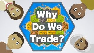 Why do we Trade?