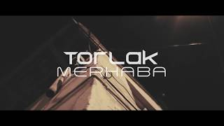 Torlak - Merhaba (Official Video)