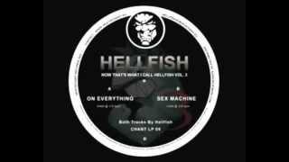 Hellfish - Sex Machine