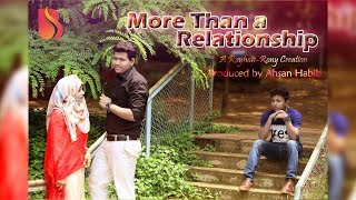 More Than a Relationship | Bangla Short Film 2017 | Bisorgo