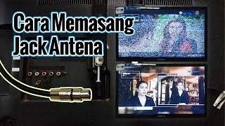 Cara pasang jack antena tv || Gambar jernih