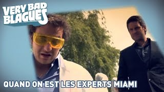 Quand on est les experts Miami - Palmashow
