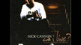 Nick Cannon ft. Anthony Hamilton - Can I Live?