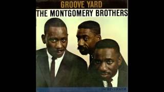 The Montgomery Brothers - Groove Yard [Full Album]