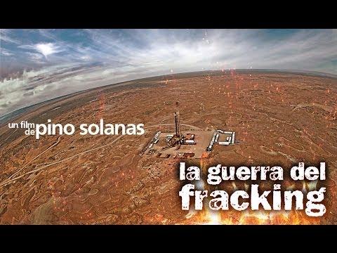 HD - LA GUERRA DEL FRACKING de PINO SOLANAS