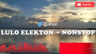 download lagu Nonstop Lulo Musik Elekton 2016 gratis