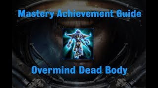 Overmind Dead Body Mastery Achievement - Starcraft 2 Wings of Liberty