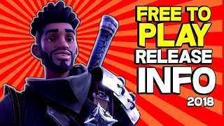 Fortnite Save the World Release Date - Fortnite Free to Play PVE 2018