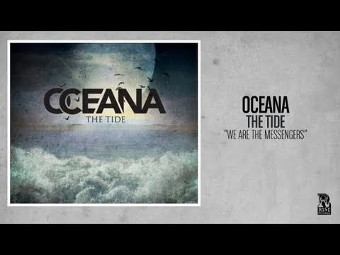 Oceana - We Are The Messengers