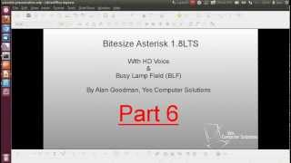 Bitesize Asterisk 1.8 LTS with BLF Busy Lamp Field and HD Voice tutorial Part 6
