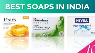 10 Best Soaps in India with Price   Soaps Effective for Indian Skin Types   2017