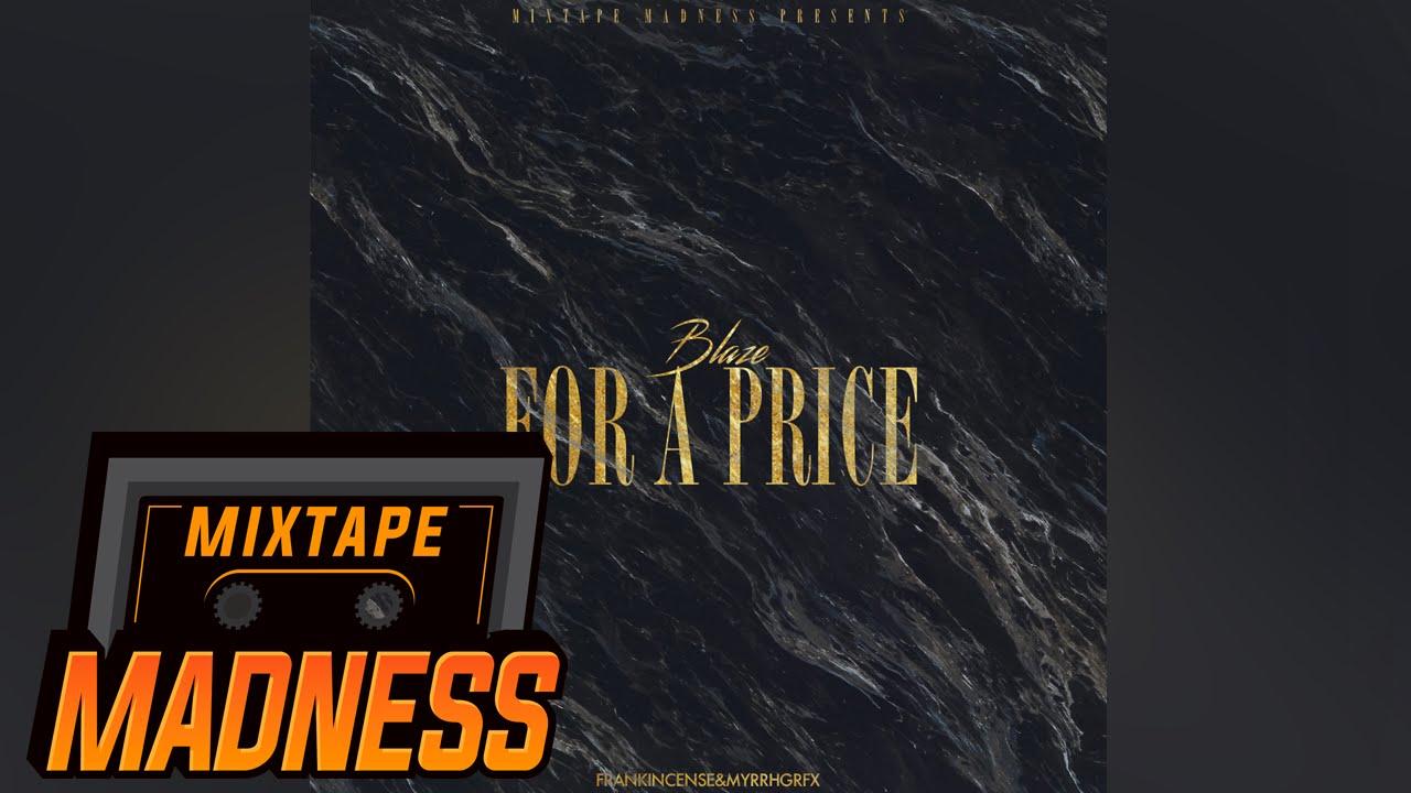 Blaze - For A Price   Mixtape Madness
